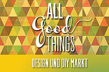 All Good Things – Design & DIY Market