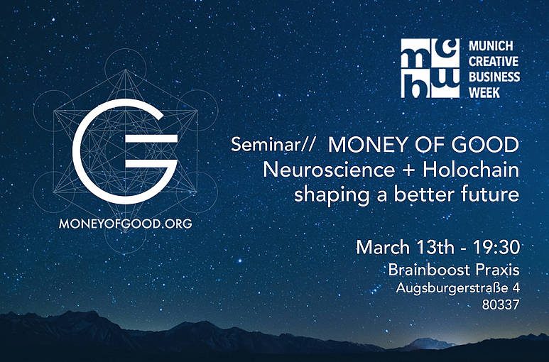 Money of Good Seminar - Neuroscience + Holochain