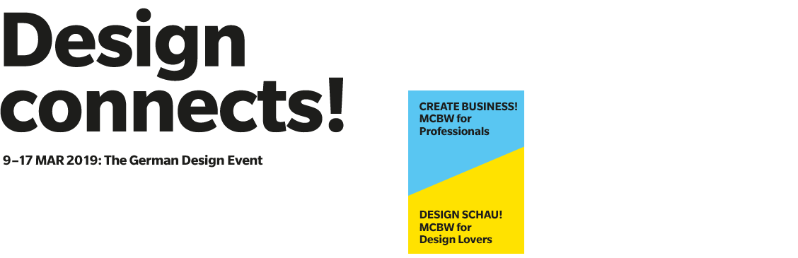 Design connects! 9-17. März 2019: The German Design Event